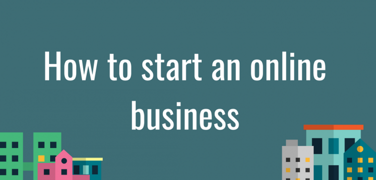 How to start an online business.